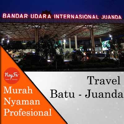 Travel Batu ke Juanda dan travel juanda batu